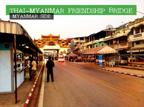 Thai-Myanmar Friendship Bridge - Myanmar Side
