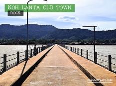 Koh Lanta, Thailand - Old Town Dock