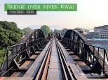 Bridge Over River Kwai, Kanchanaburi, Thailand - Tourist Side